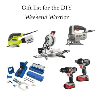 Gift List for the DIY Weekend Warrior