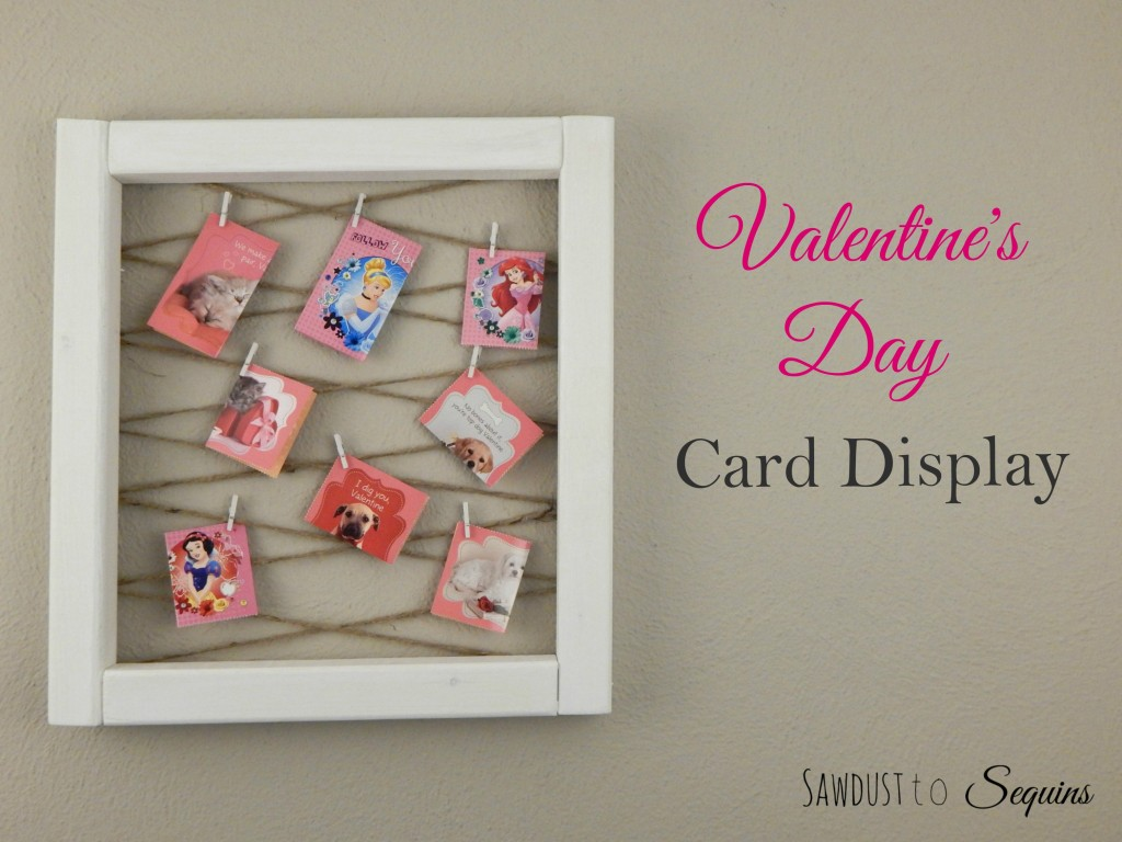 VALENTINE'S DAY CARD DISPLAY